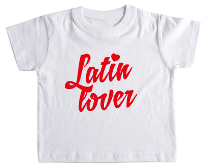 Latin Lover – T-Shirt baby